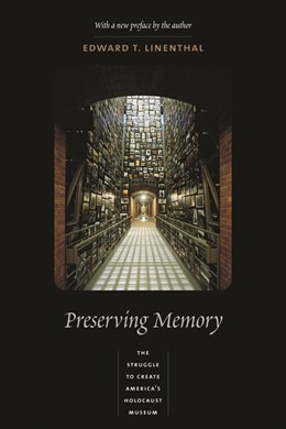 Abbildung von Linenthal | Preserving Memory | 2001 | The Struggle to Create America...