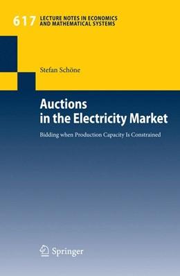 Abbildung von Schöne   Auctions in the Electricity Market   2008   Bidding when Production Capaci...   617