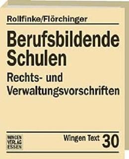 Abbildung von Flörchinger / Stenner | Berufsbildende Schulen Rheinland-Pfalz | Loseblattwerk mit 65. Aktualisierung | 2015 | Rechts- und Verwaltungsvorschr...