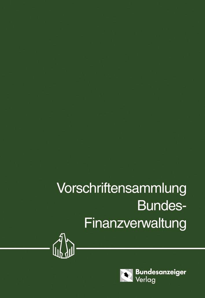 Vorschriftensammlung Bundes-Finanzverwaltung - VSF | Loseblattwerk mit 13. Aktualisierung, 2012 (Cover)