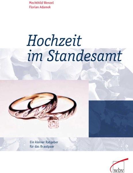 Abbildung von Adamek / Wenzel   Hochzeit im Standesamt   2. Auflage   2006
