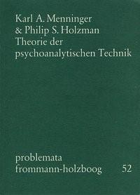 Abbildung von Menninger / Holzboog / Holzman   Theorie der psychoanalytischen Technik   1977