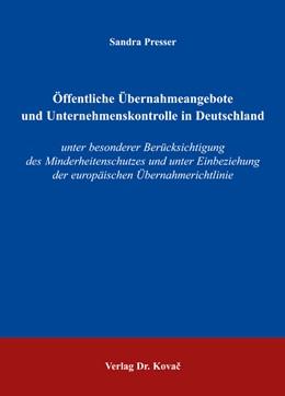 Abbildung von Presser | Öffentliche Übernahmeangebote und Unternehmenskontrolle in Deutschland | 2005 | unter besonderer Berücksichtig... | 83