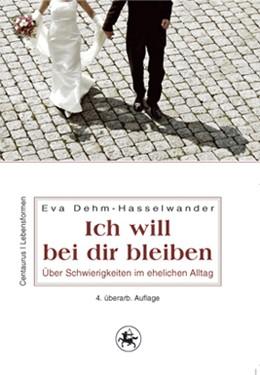 Abbildung von Dehm-Hasselwander | Ich will bei dir bleiben | 4. Auflage | 2015 | 36 | beck-shop.de