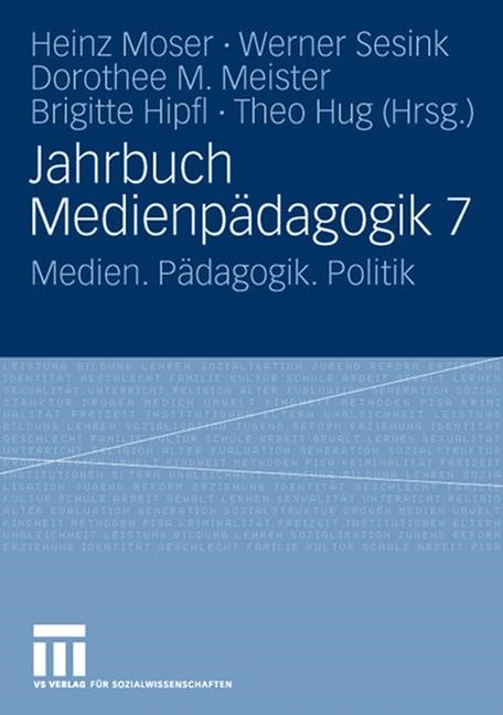 Jahrbuch Medienpädagogik 7 | Moser / Sesink / Meister / Hipfl / Hug, 2008 | Buch (Cover)