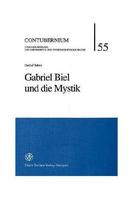 Abbildung von Metz   Gabriel Biel und die Mystik   2001