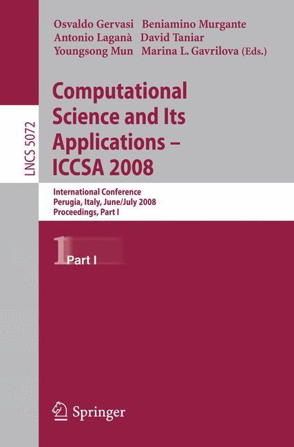 Abbildung von Gervasi / Murgante / Laganà / Taniar / Mun   Computational Science and Its Applications - ICCSA 2008   2008
