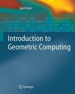 Abbildung von Ghali | Introduction to Geometric Computing | 1st ed. 2008 | 2008