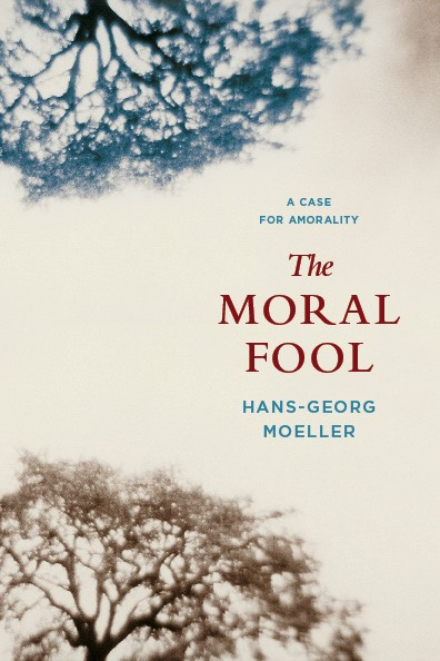 Abbildung von Moeller | The Moral Fool | 2009