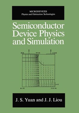 Abbildung von Yuan / Juin Jei Liou | Semiconductor Device Physics and Simulation | 1998
