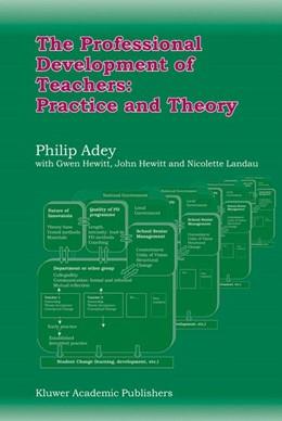 Abbildung von Adey   The Professional Development of Teachers: Practice and Theory   2004