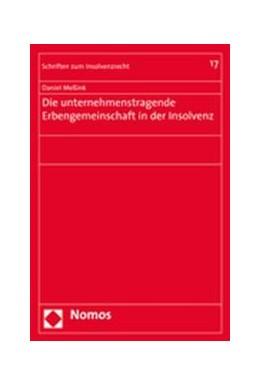 Abbildung von Meßink | Die unternehmenstragende Erbengemeinschaft in der Insolvenz | 2007