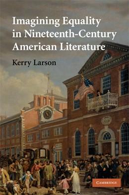 Abbildung von Larson | Imagining Equality in Nineteenth-Century American Literature | 2008 | 156
