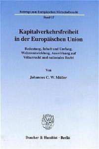 Kapitalverkehrsfreiheit in der Europäischen Union.   Müller, 2000   Buch (Cover)
