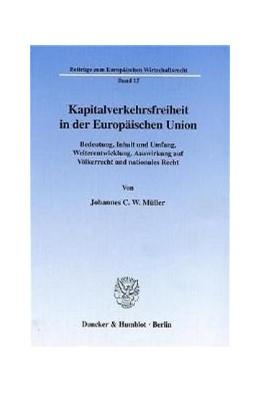 Abbildung von Müller | Kapitalverkehrsfreiheit in der Europäischen Union. | 2000 | Bedeutung, Inhalt und Umfang, ... | 15