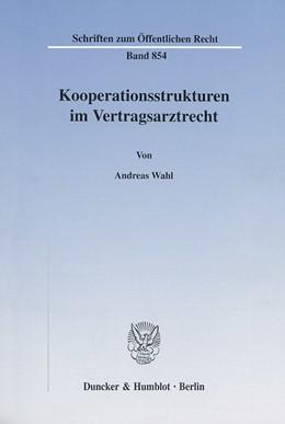 Abbildung von Wahl   Kooperationsstrukturen im Vertragsarztrecht.   2001   854