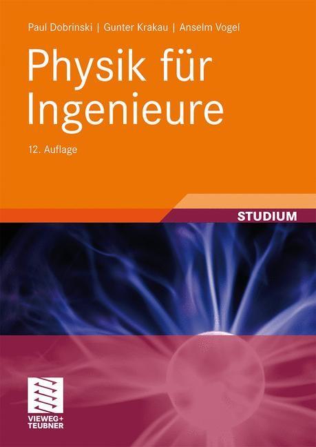 Abbildung von Dobrinski / Krakau / Vogel | Physik für Ingenieure | 12., aktual. Aufl. | 2009