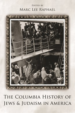 Abbildung von Raphael | The Columbia History of Jews and Judaism in America | 2009