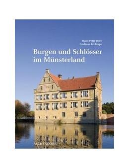 Abbildung von Boer | Burgen und Schlösser im Münsterland | 2015