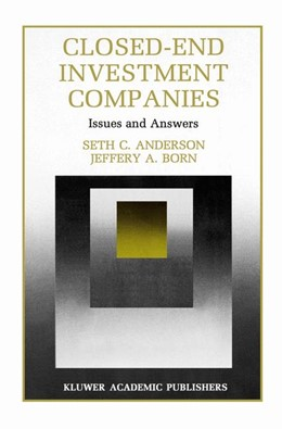 Abbildung von Anderson / Born | Closed-End Investment Companies | 1992 | Issues and Answers | 7