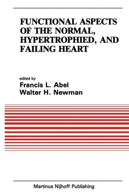 Abbildung von Abel / Newman | Functional Aspects of the Normal, Hypertrophied, and Failing Heart | 1984 | 42