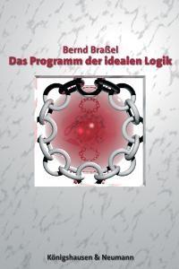 Das Programm der idealen Logik | Braßel, 2005 | Buch (Cover)