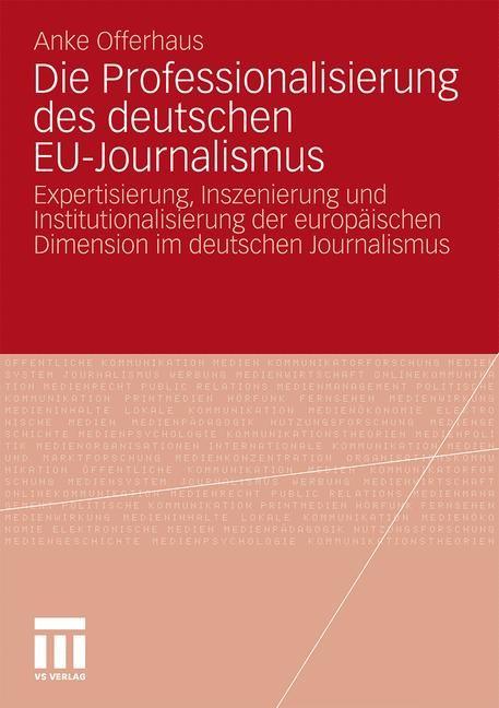 Die Professionalisierung des deutschen EU-Journalismus   Offerhaus, 2010   Buch (Cover)