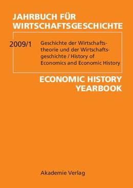Abbildung von 2009/1: Geschichte der Wirtschaftstheorie und Wirtschaftsgeschichte / History of Economic Thought and Economic History | 2009