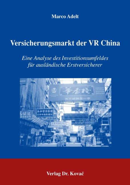 Versicherungsmarkt der VR China   Adelt, 2005   Buch (Cover)