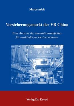 Abbildung von Adelt   Versicherungsmarkt der VR China   2005   Eine Analyse des Investitionsu...   84