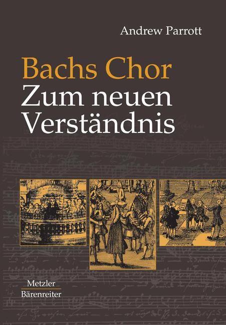 Bachs Chor. Zum neuen Verständnis | Bossard / Parrott, 2003 | Buch (Cover)