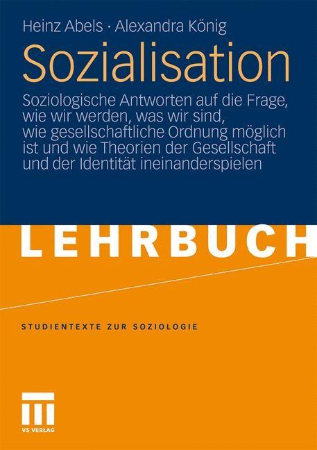 Sozialisation | Abels / König, 2010 | Buch (Cover)