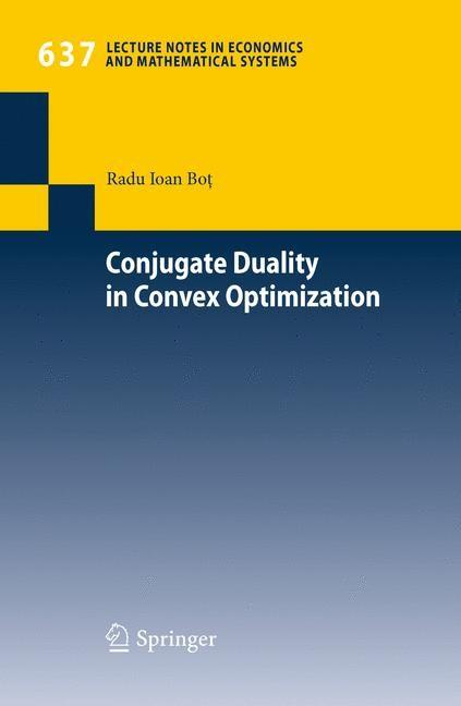 Conjugate Duality in Convex Optimization | Bot, 2010 | Buch (Cover)
