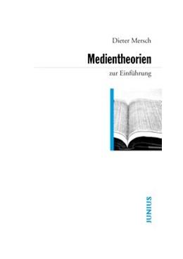 Abbildung von Mersch   Medientheorien   2009   zur Einführung