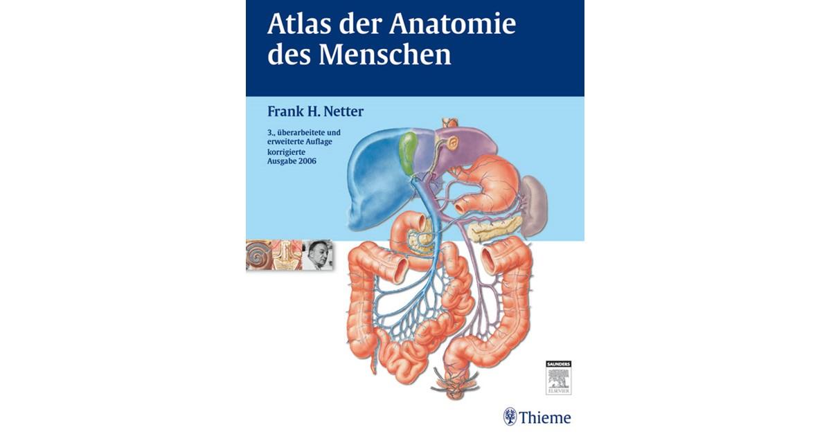 Atlas der Anatomie des Menschen | 3., erweiterte überarbeitete ...