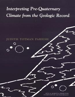 Abbildung von Parrish | Interpreting Pre-Quaternary Climate from the Geologic Record | 2001