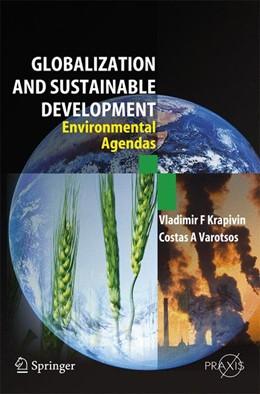 Abbildung von Krapivin | Globalisation and Sustainable Development | 2007 | Environmental Agendas