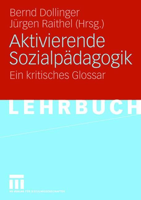 Abbildung von Dollinger / Raithel   Aktivierende Sozialpädagogik   2006