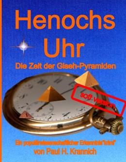 Abbildung von Krannich | Henochs Uhr | 2009 | Die Zeit der Giseh-Pyramiden