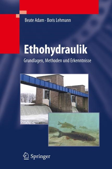 Ethohydraulik | Adam / Lehmann, 2011 | Buch (Cover)