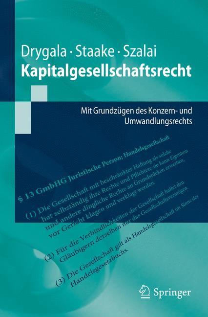 Kapitalgesellschaftsrecht | Drygala / Staake / Szalai, 2012 | Buch (Cover)