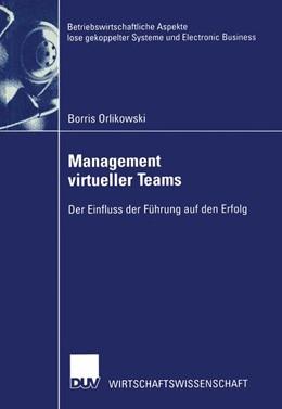 Abbildung von Orlikowski | Management virtueller Teams | 2002 | Der Einfluss der Führung auf d...