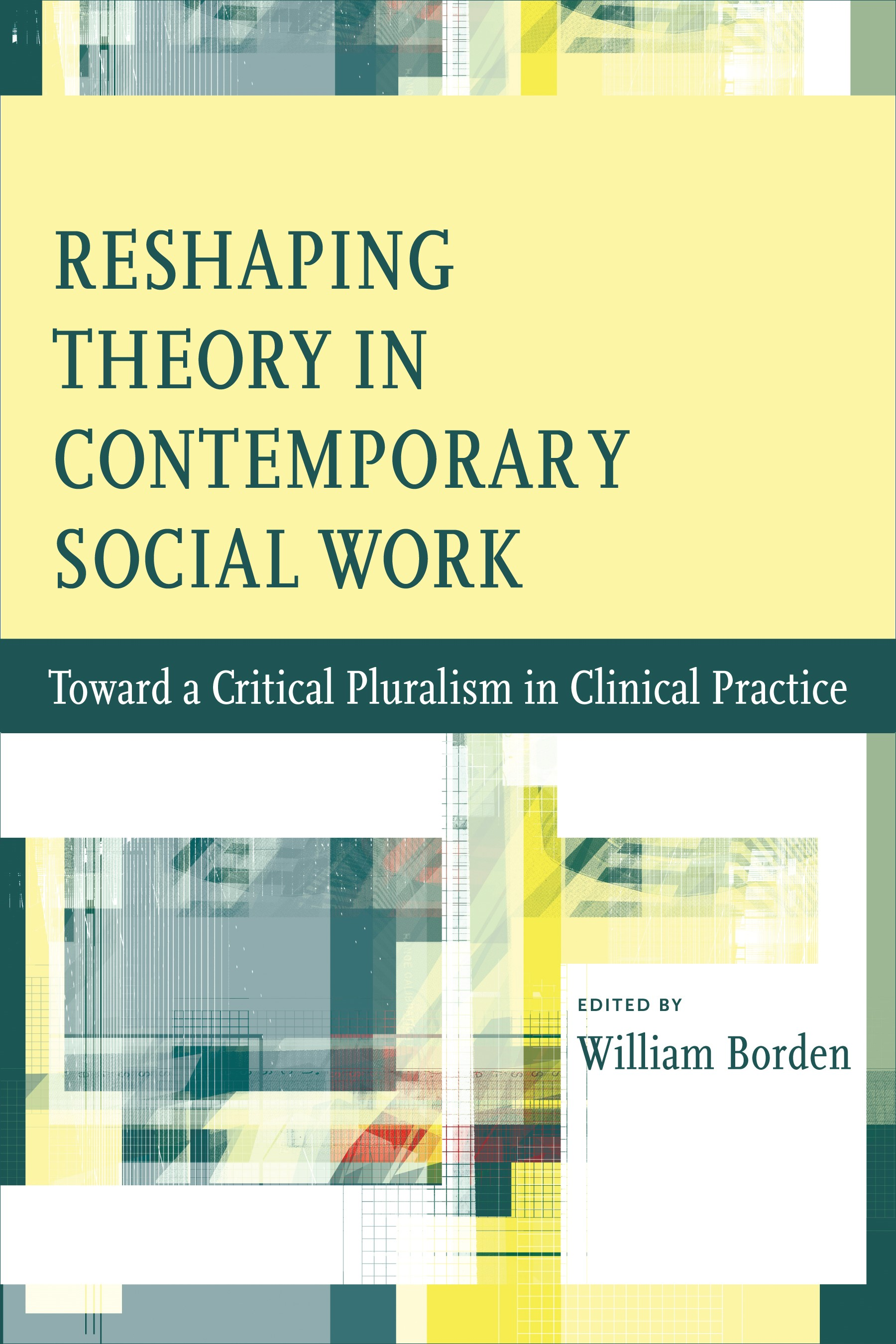 Abbildung von Borden | Reshaping Theory in Contemporary Social Work | 2009