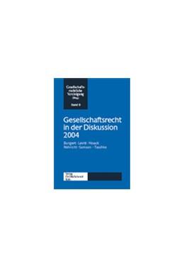 Abbildung von Gesellschaftsrecht in der Diskussion 2004 | 2005 | Jahrestagung der Gesellschafts... | 9