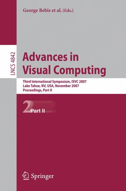 Advances in Visual Computing | Boyle / Parvin / Koracin / Paragios / Tanveer / Ju / Liu / Coquillart / Cruz-Neira / Möller / Malzbender, 2007 | Buch (Cover)