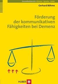 Abbildung von Böhme | Förderung der kommunikativen Fähigkeiten bei Demenz | 2007