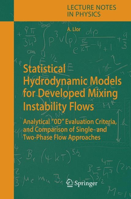 Statistical Hydrodynamic Models for Developed Mixing Instability Flows | Llor, 2005 | Buch (Cover)