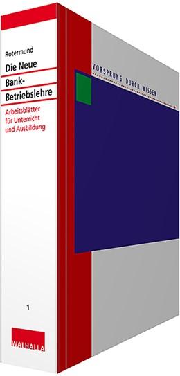 Abbildung von Rotermund | Die Neue Bankbetriebslehre Teil 1 • mit Aktualisierungsservice | 1. Auflage | 2020 | beck-shop.de