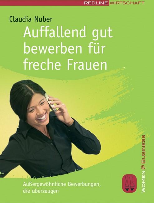 Abbildung von Nuber | Auffallend gut bewerben für freche Frauen | 2005