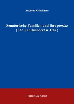 Abbildung von Krieckhaus | Senatorische Familien und ihre patriae (1./2. Jahrhundert n. Chr.) | 2006 | 14
